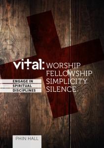 Book 1 - Worship, Fellowship, Simplicity, Solitude & Silence
