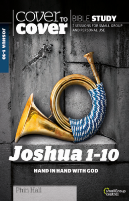 Cover to Cover: Joshua 1-10